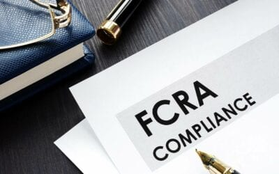The Most Important Step to Maintaining FCRA Compliance